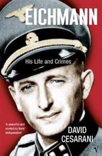 Eichmann - his life and crimes