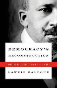 Democracy's Reconstruction