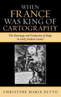 When France Was King of Cartography