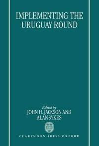 Implementing the Uruguay Round