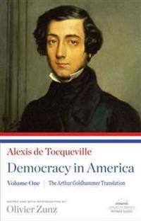 Democracy in America, Volume I: The Arthur Goldhammer Translation