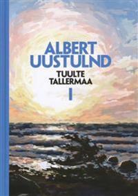 TUULTE TALLERMAA I