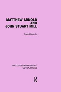 Matthew Arnold and John Stuart Mill