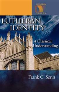Lutheran Identity