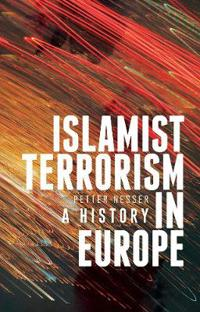 Islamist terrorism in europe - a history