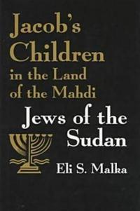 Jacob's Children in the Land of the Mahdi