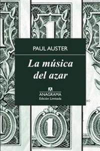 La Musica del Azar = The Music of Chance