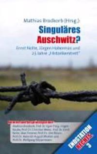 Singuläres Auschwitz?