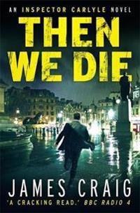Then We Die