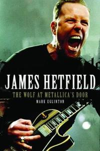 James hetfield - the wolf at metallicas door