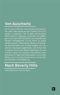 Von Auschwitz Nach Beverly Hills