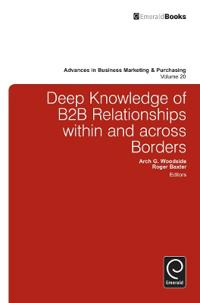 Deep Knowledge of B2B Relationships Within and Across Borders