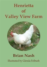 Henrietta of Valley View Farm
