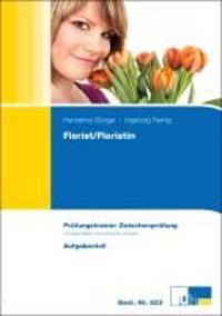 Florist / Floristin. Zwischenprüfung