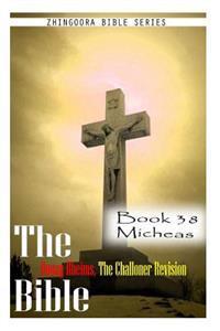 The Bible Douay-Rheims, the Challoner Revision- Book 38 Micheas
