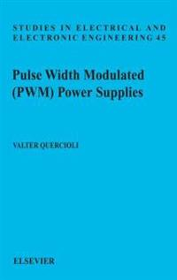 Pulse Width Modulated (PWM) Power Supplies