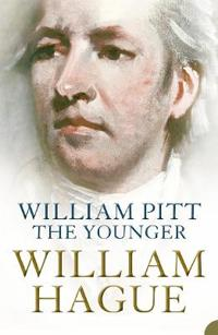 William pitt the younger - a biography