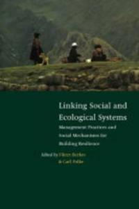 Linking Social and Ecological Systems