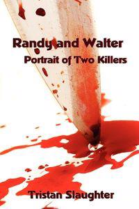 Randy and Walter