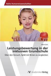 Leistungsbewertung in Der Inklusiven Grundschule