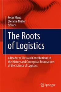 The Roots of Logistics