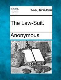 The Law-Suit.