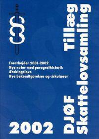 Tillæg til DJØF skattelovsamling 2002