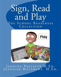 Sign, Read and Play: The School Readiness Collection