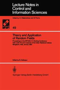Theory and Application of Random Fields