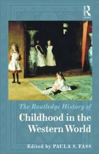 The Routledge History of Childhood in the Western World