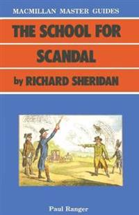 The School for Scandal by Richard Sheridan
