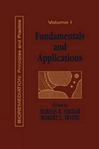 Fundamentals and Applications of Bioremediation