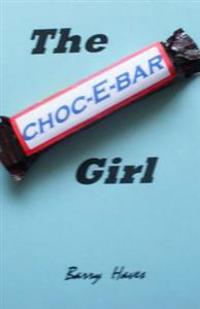 The Choc-E-Bar Girl