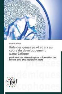 Role Des Genes Pax4 Et Arx Au Cours Du Developpement Pancreatique