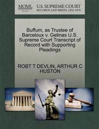 Buffum, as Trustee of Barceloux V. Gelinas U.S. Supreme Court Transcript of Record with Supporting Pleadings