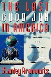 Last Good Job In America