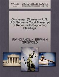 Glucksman (Stanley) V. U.S. U.S. Supreme Court Transcript of Record with Supporting Pleadings
