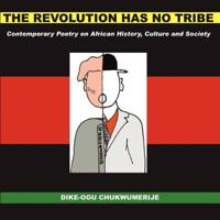 The Revolution Has No Tribe