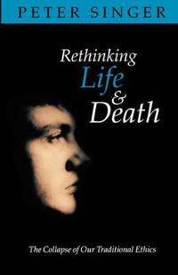 Rethinking life and death - the collapse of our traditional ethics
