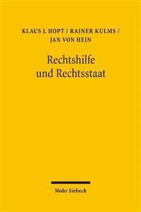 Rechtshilfe Und Rechtsstaat: Die Zustellung Einer Us-Amerikanischen Class Action in Deutschland