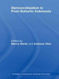 Democratization in Post-Suharto Indonesia