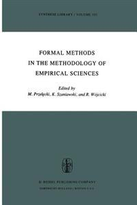 Formal Methods in the Methodology of Empirical Sciences