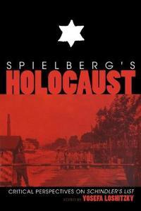 Spielberg's Holocaust