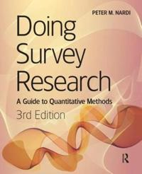 Doing Survey Research: A Guide to Quantitative Methods