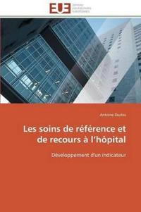 Les Soins de R�f�rence Et de Recours � L H�pital