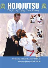 Hojojutsu: The Art of Tying Your Enemy