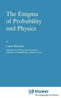 The Enigma of Probability and Physics