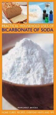 Practical Household Uses of Bicarbonate of Soda