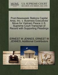 Post-Newsweek Stations Capital Area, Inc. V. Business Executives' Move for Vietnam Peace U.S. Supreme Court Transcript of Record with Supporting Pleadings