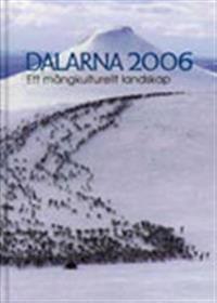 Dalarna 2006 Ett mångkulturellt landskap